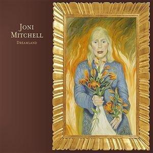 Image for 'Joni Mitchell - Dreamland'