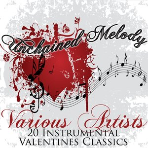Image for 'Unchained Melody -20 Instrumental Valentines Classics'