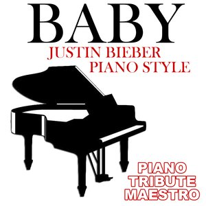 Image for 'Baby (Justin Bieber Piano Style)'
