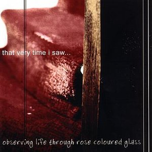 Image for 'Observing Life Through Rose Coloured Glass'