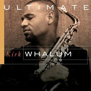 Image for 'Ultimate Kirk Whalum'