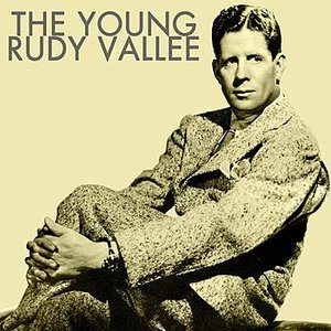 Image for 'The Young Rudy Vallee'