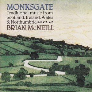 Image for 'Monksgate (Traditional Music from Scotland, Ireland, Wales & Northumbria)'