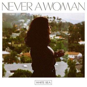 Imagem de 'Never A Woman'