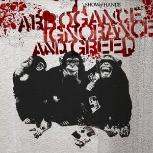 Image pour 'Arrogance Ignorance And Greed'