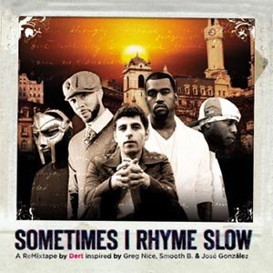 Image for 'Sometimes I Rhyme Slow'
