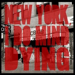 Imagen de 'New York, I Do Mind Dying'