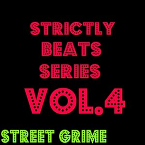 Image for 'Street Grime, Vol. 4'