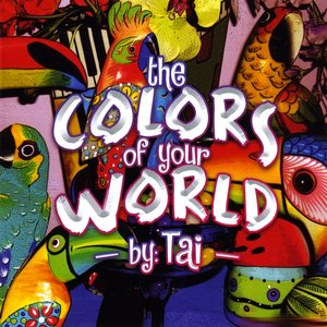 Image for 'The Colors Of Your World'