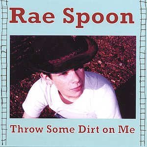 Image for 'Throw Some Dirt On Me'