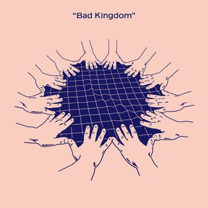 Image for 'Bad Kingdom'