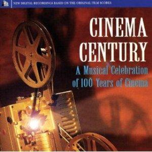 Bild för 'Cinema Century: A Musical Celebration of 100 Years of Cinema'