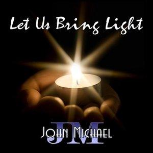 Image for 'Let Us Bring Light'