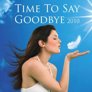 Immagine per 'Time to Say Goodbye 2010'