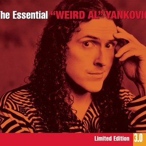 Image for 'The Essential Weird Al Yankovic 3.0'