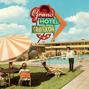 Image for 'Grand Hotel Cristicchi'