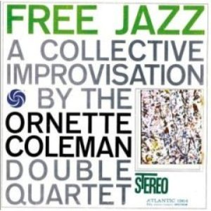 Bild för 'Free Jazz - A Collective Improvisation'