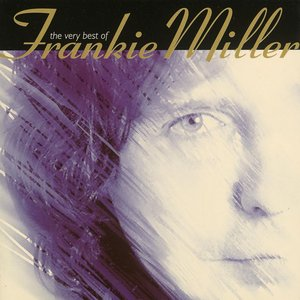 Image for 'The Best Of Frankie Miller'