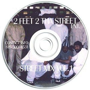 Imagen de '2 feet 2 tha street ent. streetmix vol 1'