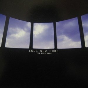 Imagem de 'Sell Our Soul'