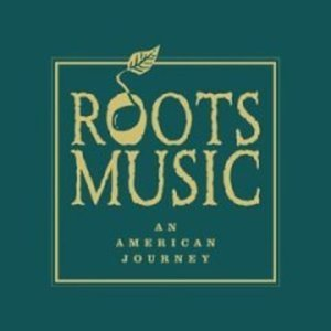 Image for 'Roots Music: An American Journey'