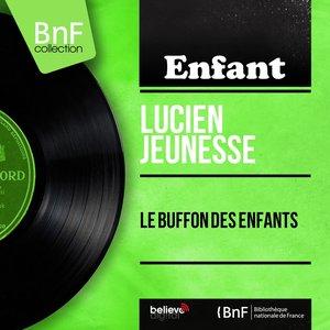 Image for 'Le buffon des enfants (Mono Version)'