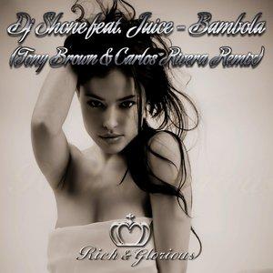 Bild für 'Bambola (feat. Juice) [Tony Brown & Carlos Rivera Remix]'