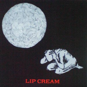 Image for 'Lip Cream'