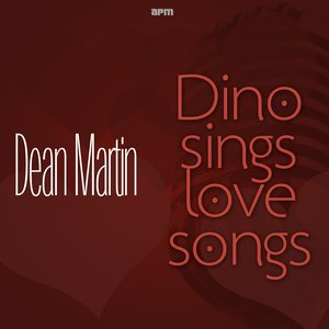 Image pour 'Dino Sings Love Songs'