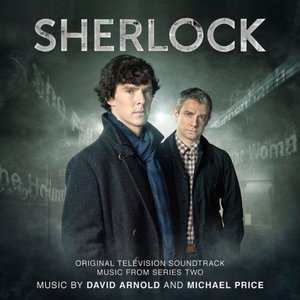 Image for 'Sherlock: Original Television Soundtrack Music From Series Two'