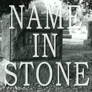 Immagine per 'Name In Stone'