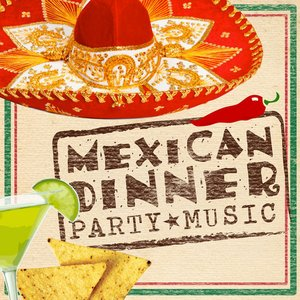 Image for 'Mexican Dinner Party Music'