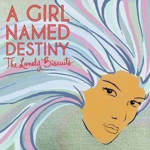 Immagine per 'A Girl Named Destiny'