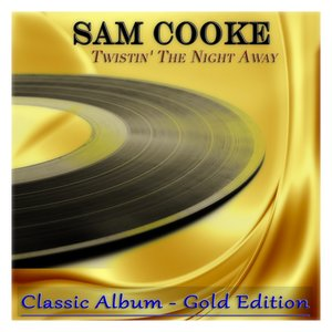 Image for 'Twistin' the Night Away (Classic Album - Gold Edition)'