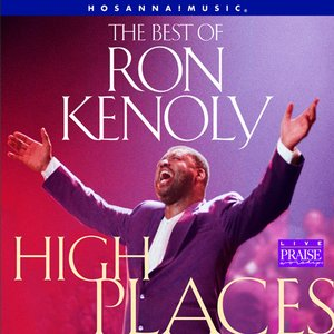 Image for 'The Best of Ron Kenoly : High Places'