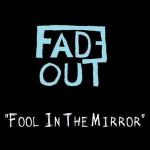 Immagine per 'Fool In The Mirror Demo'