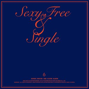 Image for 'Sexy, Free & Single'