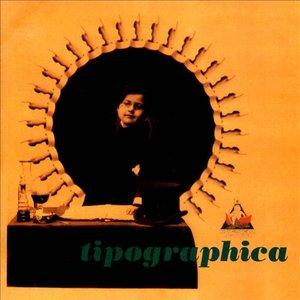 Image for 'Tipographica'