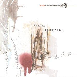 Imagem de 'Tusa, Frank: Father Time'