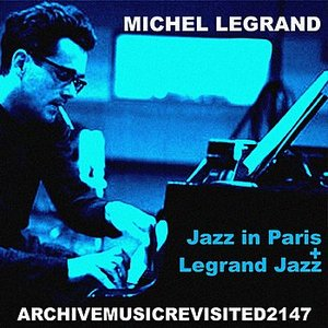 Image for 'Jazz in Paris and Legrand Jazz'