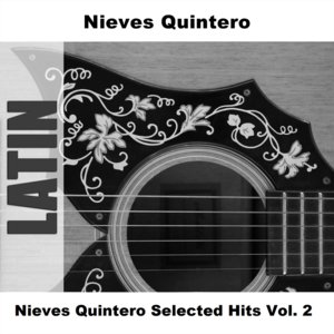 Image for 'Nieves Quintero Selected Hits Vol. 2'
