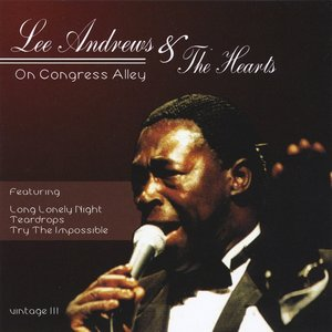 Image for 'Lee Andrews & The Hearts On Congress Alley Vintage III'