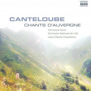 Image for 'CANTELOUBE: Chants d'Auvergne (Selection)'