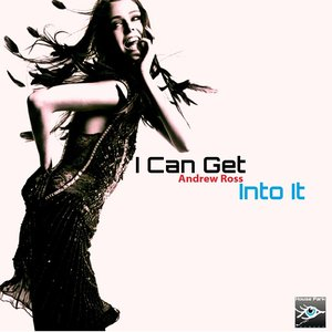 Image for 'I Can Get Into It'