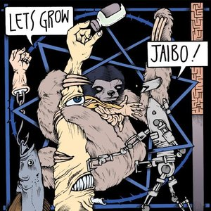 "Image for 'Lets Grow / Jaibo! split 12""'"