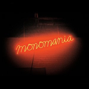 Image for 'Monomania'