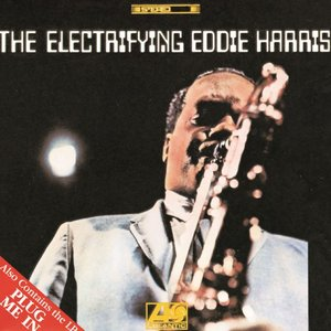 Image for 'The Electrifying Eddie Harris'