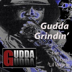 Image for 'Gudda Grindin'