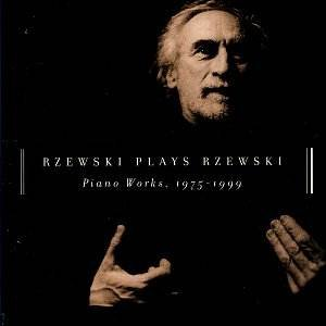 Image for 'Rzewski Plays Rzewski: Piano Works, 1975-1999'