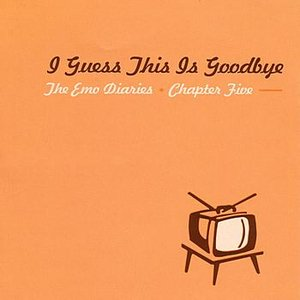 Immagine per 'Emo Diaries - Chapter Five - I Guess This Is Goodbye'